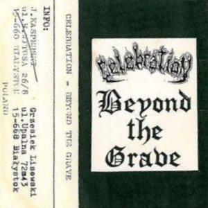 Celebration - Beyond the Grave cover art