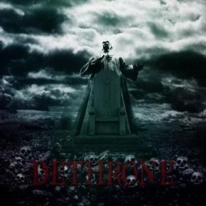Dethrone - Dethrone cover art