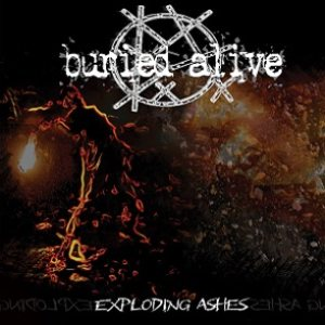 Buried Alive - Exploding Ashes cover art