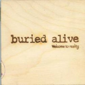 Buried Alive - Welcome to Reality cover art