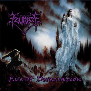 Ezurate - Eve of Desecration cover art