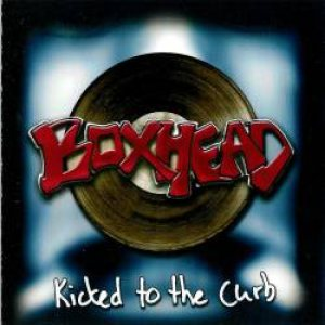 Boxhead - Kicked to the Curb cover art