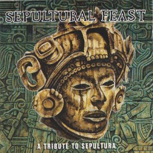 Various Artists - Sepultural Feast: a Tribute to Sepultura cover art