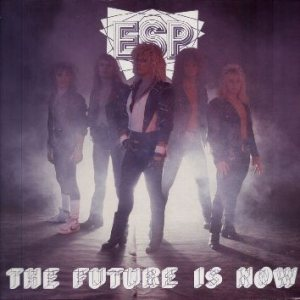 ESP - The Future Is Now cover art