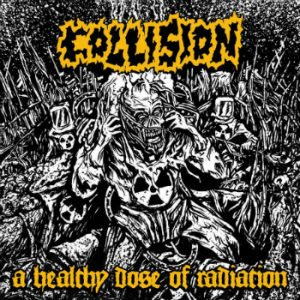 Collision - A Healthy Dose of Radiation cover art