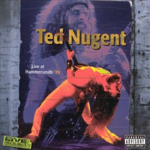 Ted Nugent - Live at Hammersmith '79 cover art