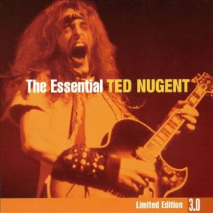 Ted Nugent - The Essential Ted Nugent [Limited Edition 3.0] cover art