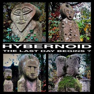 Hybernoid - The Last Day Begins? [+EP's & Demos] cover art