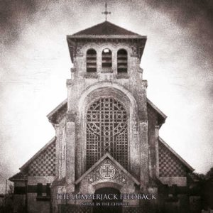 The Lumberjack Feedback - Noise in the Church cover art