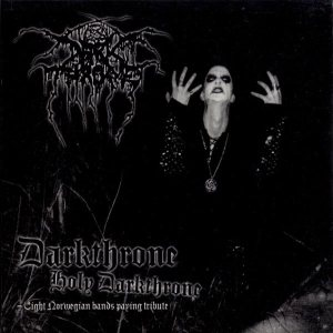 Various Artists - Darkthrone Holy Darkthrone - Eight Norwegian Bands Paying Tribute cover art
