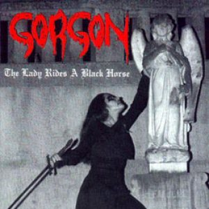 Gorgon - The Lady Rides a Black Horse cover art