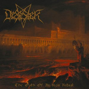 Desaster - The Oath of an Iron Ritual cover art