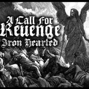 A Call For Revenge - IRON HEARTED (2015 Single) cover art