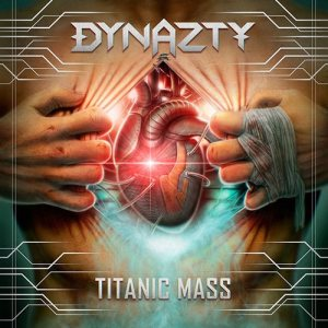 Dynazty - Titanic Mass cover art