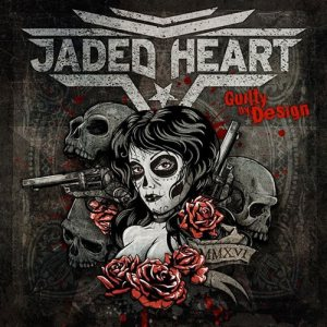 Jaded Heart - Guilty By Design cover art