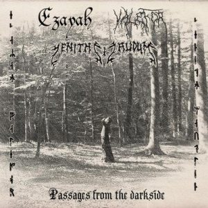 Ezayah / Valefor / Zenith Maudlin - Passages from the Dark Side cover art