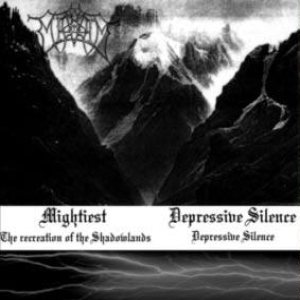 Mightiest - The Recreation of the Shadowlands / Depressive Silence cover art