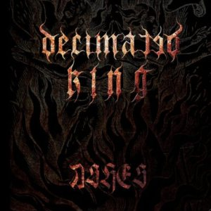 Decimated King - Ashes cover art