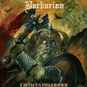 Barbarian - Faith Extinguisher cover art