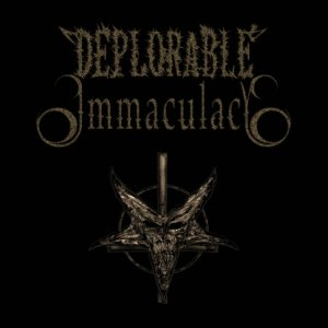 Deplorable Immaculacy - Deplorable Immaculacy cover art