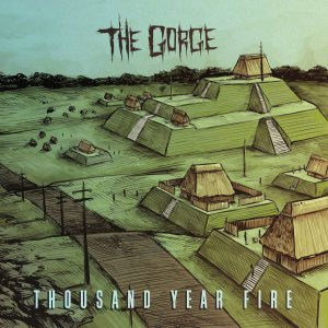 The Gorge - Thousand Year Fire cover art