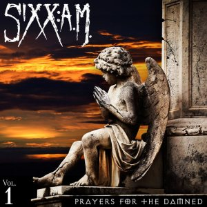 Sixx : A.M. - Prayers for the Damned Vol.1 cover art