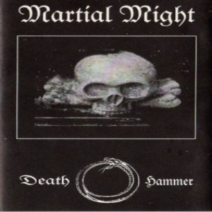 Martial Might - Death Hammer cover art