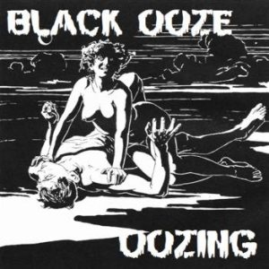 Black Ooze - Oozing cover art