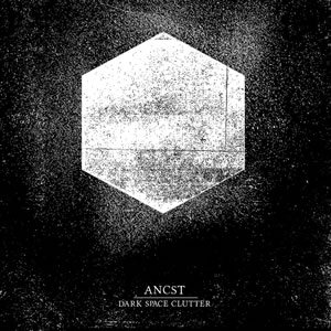 Ancst - Dark Space Clutter cover art
