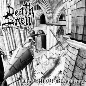 Death Smell - The Gift of Blasphemy cover art