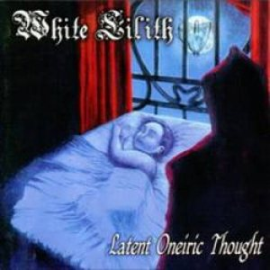 White Lilith - Latent Oneiric Thought cover art