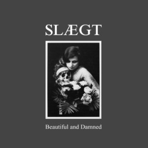 Slægt - Beautiful and Damned cover art