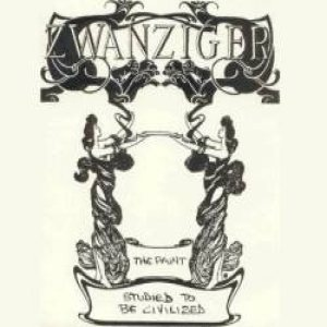 Zwanziger - Studied to be Civilized . the Paint cover art