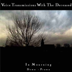 Voice Transmissions with the Deceased - In Mourning cover art