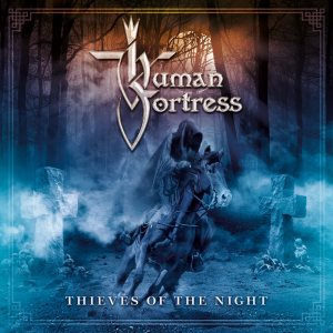 Human Fortress - Thieves of the Night cover art