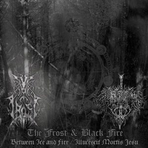 The Frost - Between Ice and Fire / Illucescit Mortis Jesu cover art