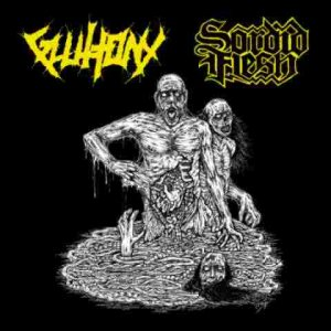 Sordid Flesh - Gluttony / Sordid Flesh cover art