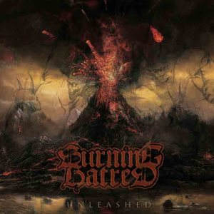 Burning Hatred - Unleashed cover art