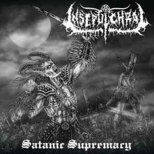 Insepulchral - Satanic Supremacy cover art