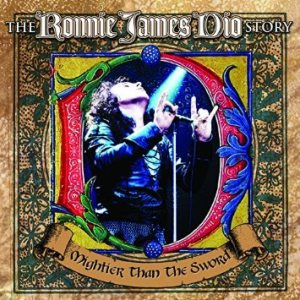 Ronnie James Dio - The Ronnie James Dio Story: Mightier Than the Sword cover art