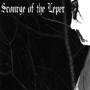 Scourge of the Leper - Scourge of the Leper cover art