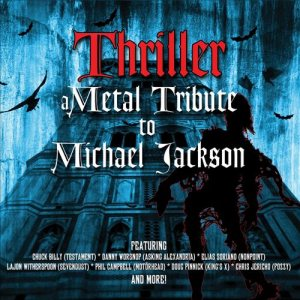 Various Artists - Thriller: a Metal Tribute to Michael Jackson cover art