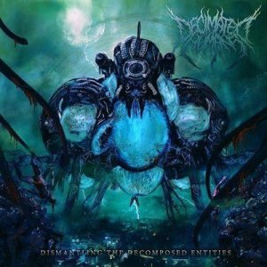 Decimated Humans - Dismantling the Decomposed Entities cover art