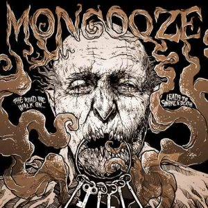 Mongooze - The Road We Walk on Leads to Smoke & Death cover art