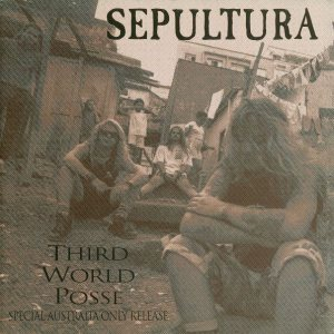 Sepultura - Third World Posse cover art