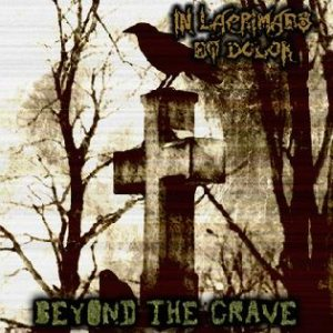 In Lacrimaes Et Dolor - Beyond the Grave cover art