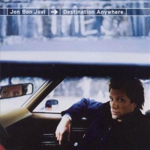 Jon Bon Jovi - Destination Anywhere cover art