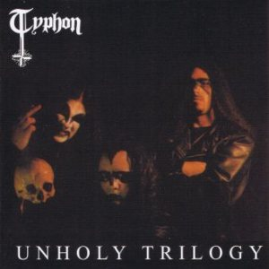 Typhon - Unholy Trilogy cover art