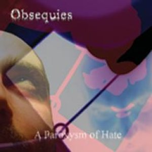 Obsequies - A Paroxysm of Hate cover art