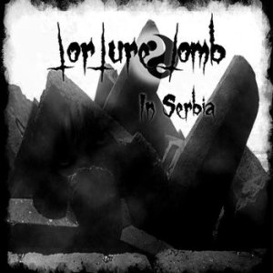 Torture Tomb - In Serbia cover art